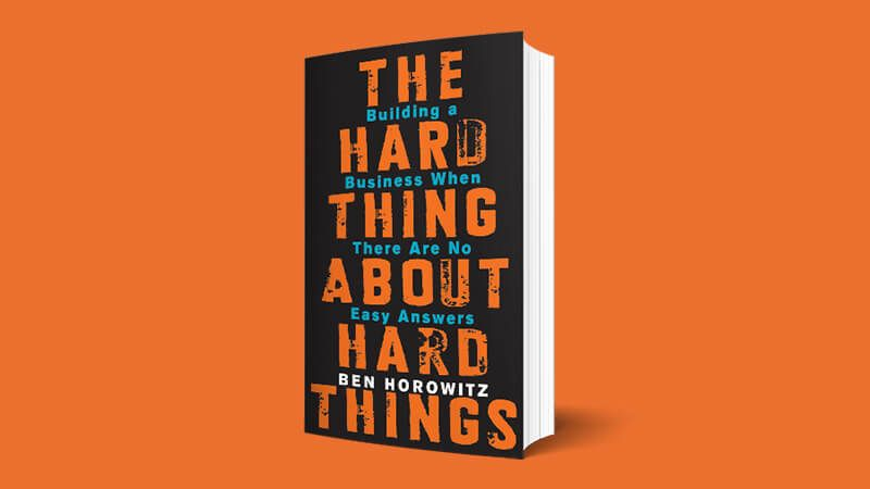 Image of the hardcover of The Hard Thing About Hard Things