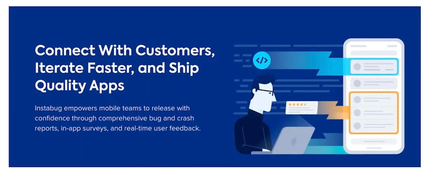 Image that reads: Connect With Customers, Iterate Faster, and Ship Quality Apps
